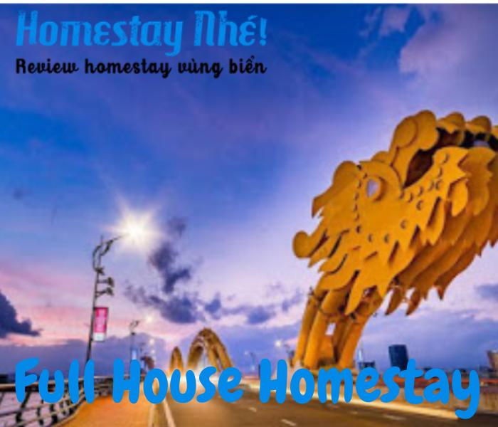Cầu Rồng cách Full Houese Homestay chỉ với 2 phút đi bộ