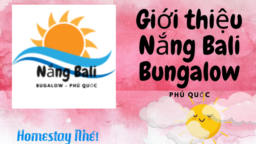 Giới Thiệu Nắng Bali Bungalow Phú Quốc