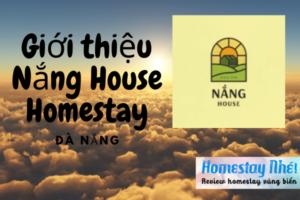 Giới thiệu Nắng house homestay