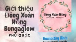 Giới thiệu Đông Xuân Hồng Bungalow